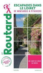 Vente EBooks : Guide du Routard Escapades dans le Loiret  - COLLECTF