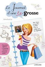 Vente Livre Numérique : Le journal d'une ex-grosse  - Anna Austruy