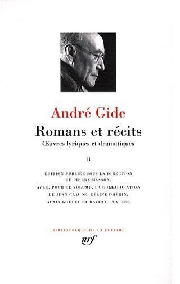 Romans et récits ; oeuvres lyriques et dramatiques t.2