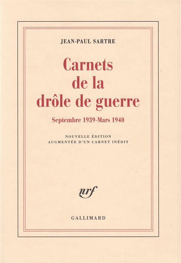 Carnets de la drole de guerre - (septembre 1939 - mars 1940)