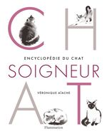 Vente Livre Numérique : Encyclopédie du chat soigneur  - Véronique Aïache