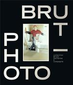 Photo  brut ; collection bruno decharme & compagnie