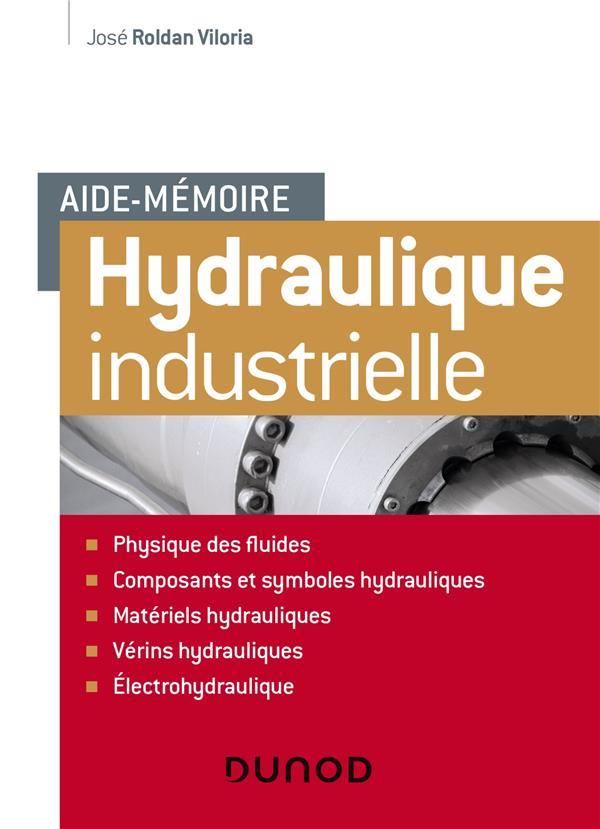 Aide-mémoire ; hydraulique industrielle