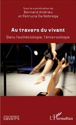 Vente Livre Numérique : Au travers du vivant  - Bernard Andrieu - Petrucia Da Nobrega