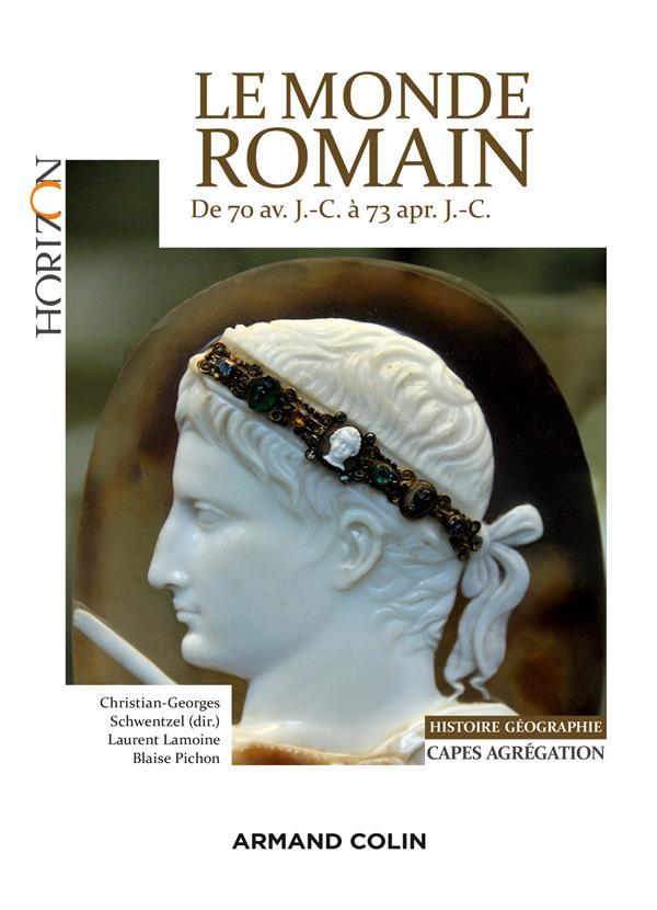Le monde romain de 70 av. J.-C. à 73 apr. J.-C.