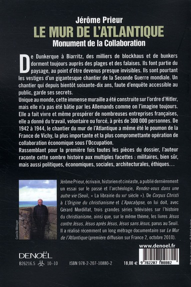 Le mur de l'Atlantique, monument de la collaboration