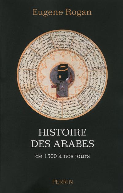 Histoire Des Arabes De 1500 A Nos Jours
