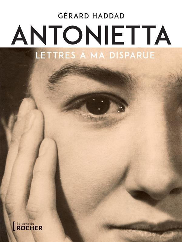 Antonietta : lettres à ma disparue