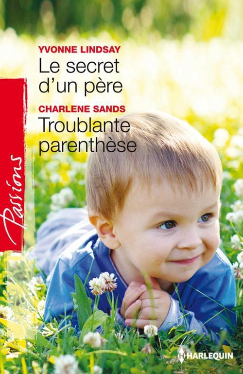 Le secret d'un père ; troublante parenthèse