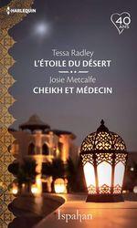 Vente Livre Numérique : L'étoile du désert - Cheikh et médecin  - Tessa Radley - Josie Metcalfe