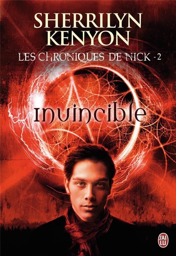 Les chroniques de Nick t.2 ; invincible