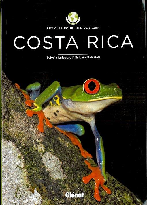 LES CLES POUR BIEN VOYAGER  -  COSTA RICA