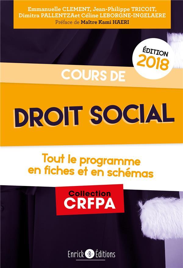 Cours de droit social ; tout le programme en 80 fiches et en schémas (édition 2019)