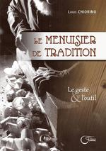 Menuisier de tradition (le)