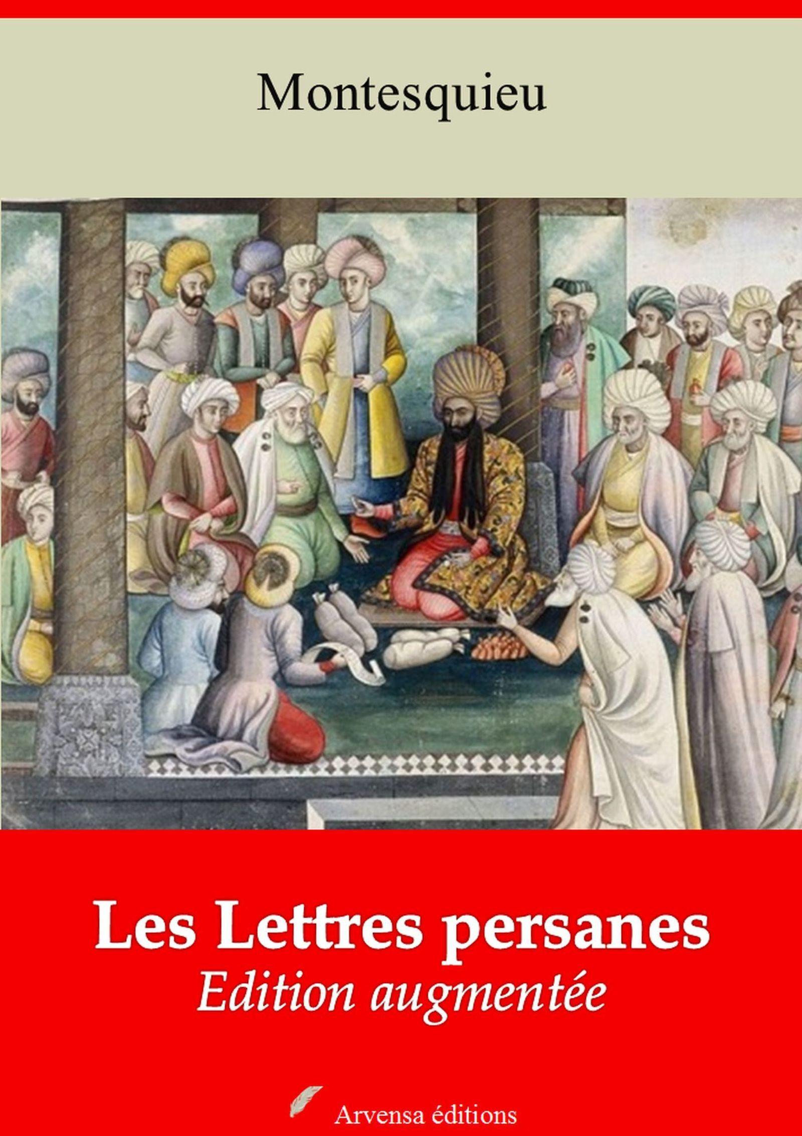 Les Lettres persanes - suivi d'annexes