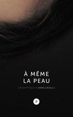 Vente EBooks : À même la peau  - Anne Savelli