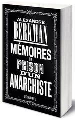 Mémoires de prison d'un anarchiste
