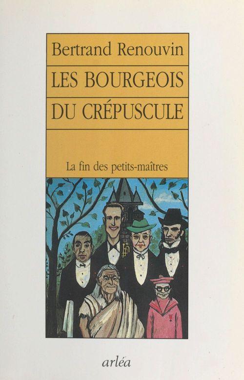 Bourgeois du crepuscule
