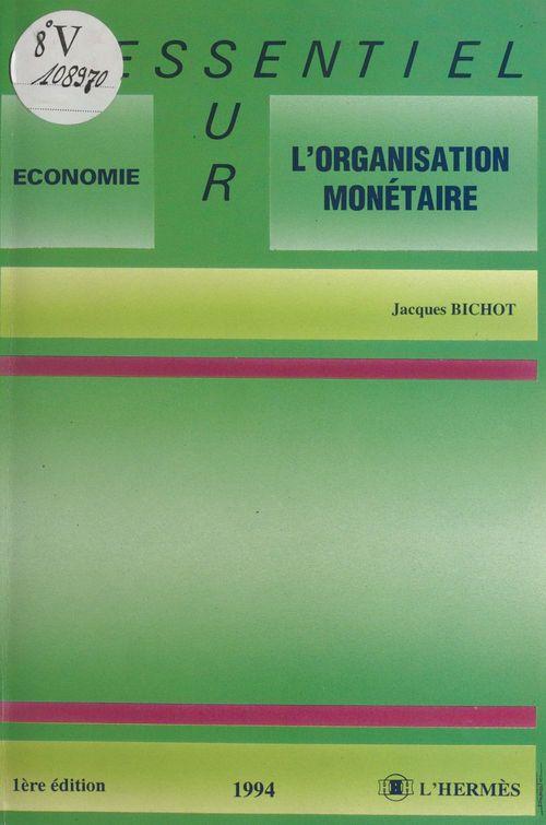 L'organisation monetaire