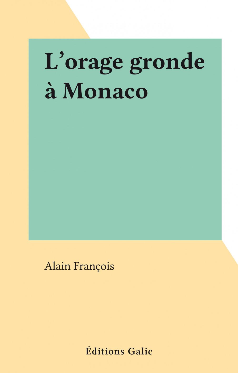 L'orage gronde à Monaco