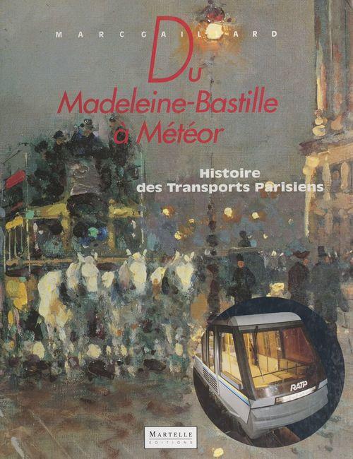 Du Madeleine-Bastille à Météor