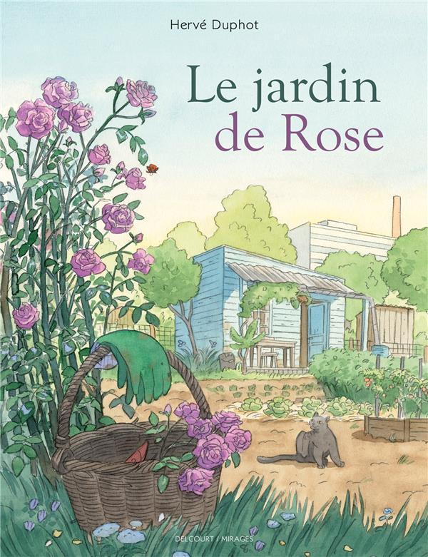 Le jardin de Rose