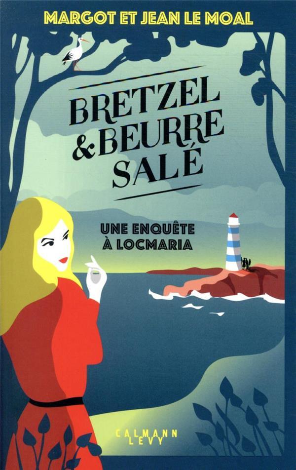 Bretzel et beurre salé t.1 ; une enquête à Locmaria
