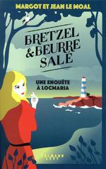 Bretzel et beurre salé t.1