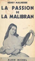 La passion de la Malibran