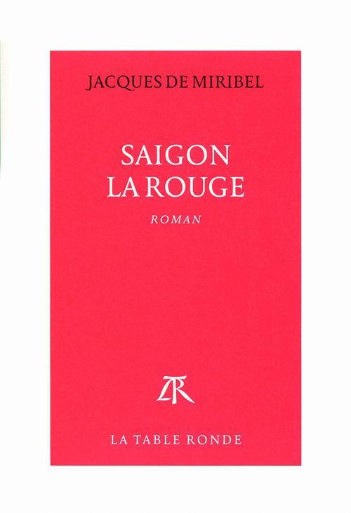 Saïgon la rouge