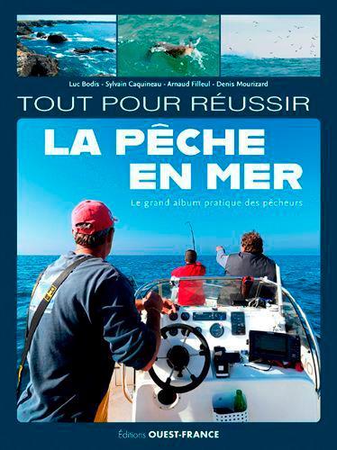 tout pour réussir la pêche en mer
