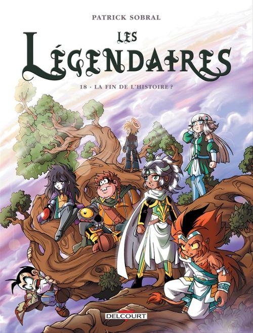 Les Légendaires T.18 ; la fin de l'histoire ?