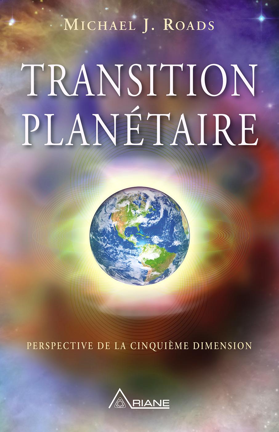 Transition planétaire ; perspective de la cinquième dimension
