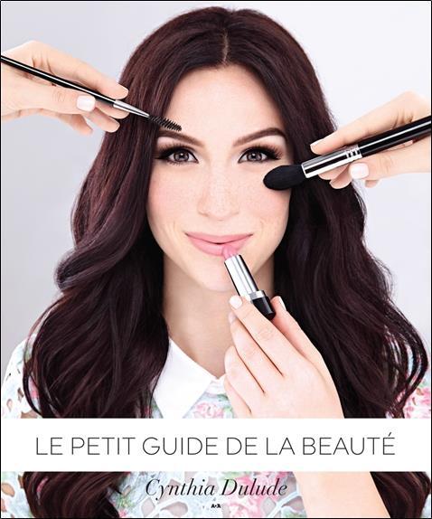 Le Petit Guide De La Beaute