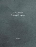 Vente EBooks : Le plus petit espace  - Louise Warren