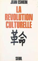 La révolution culturelle chinoise