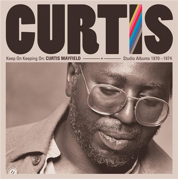 keep on keeping on: Curtis Mayfield