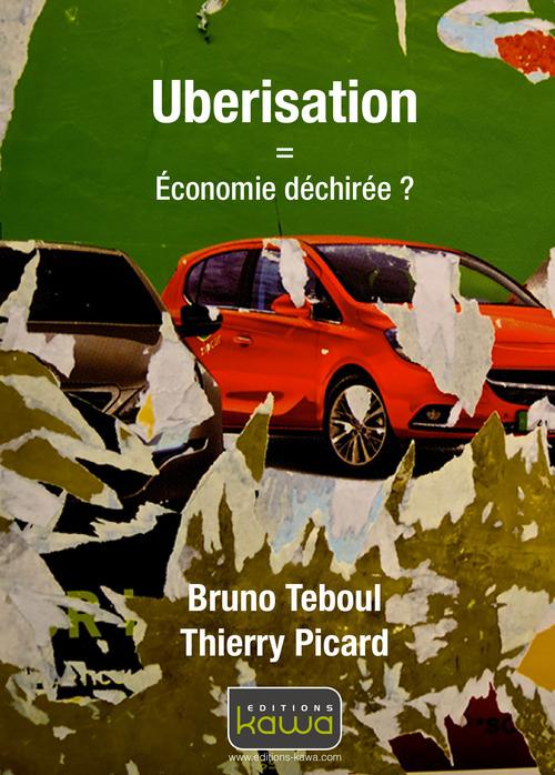 Uberisation : économie déchirée ?