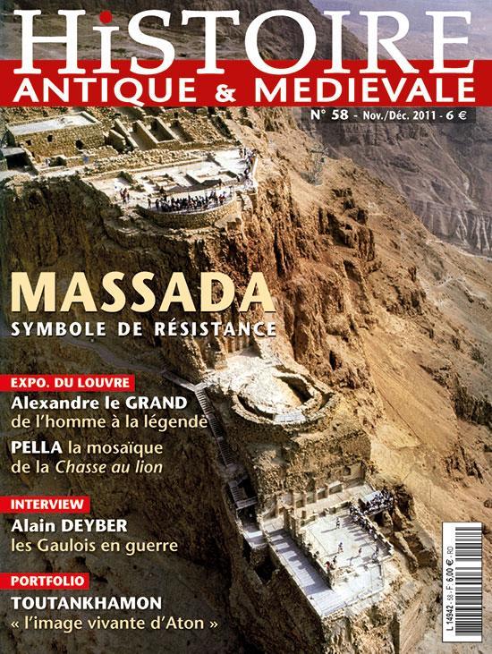 Histoire Antique et médiévale n.58 ; Massada, symbole de résistance