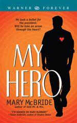 Vente Livre Numérique : My Hero  - Mary McBride
