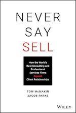 Never Say Sell  - Tom Mcmakin - Jacob Parks