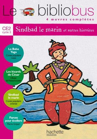 Le Bibliobus T.3; Ce2 ; Sinbad Le Marin ; Livre De L'Eleve