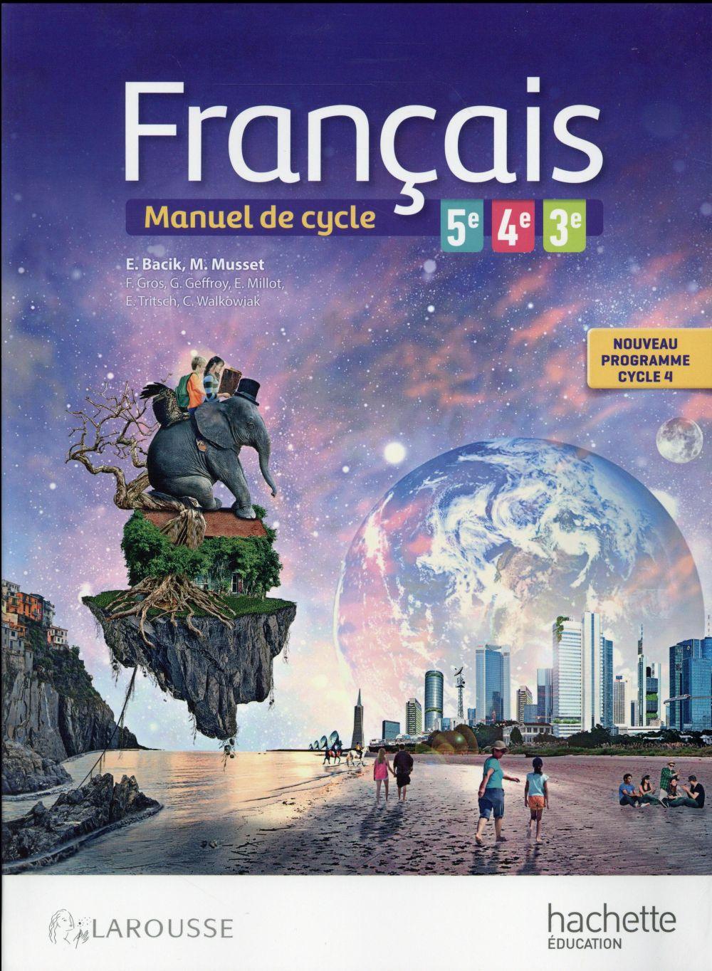 Francais 5eme 4eme 3eme Livre De L Eleve Collectif Hachette Education Grand Format Place Des Libraires