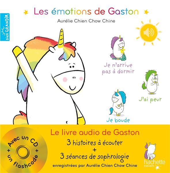 Gaston la licorne ; les émotions de Gaston ; le livre audio de Gaston