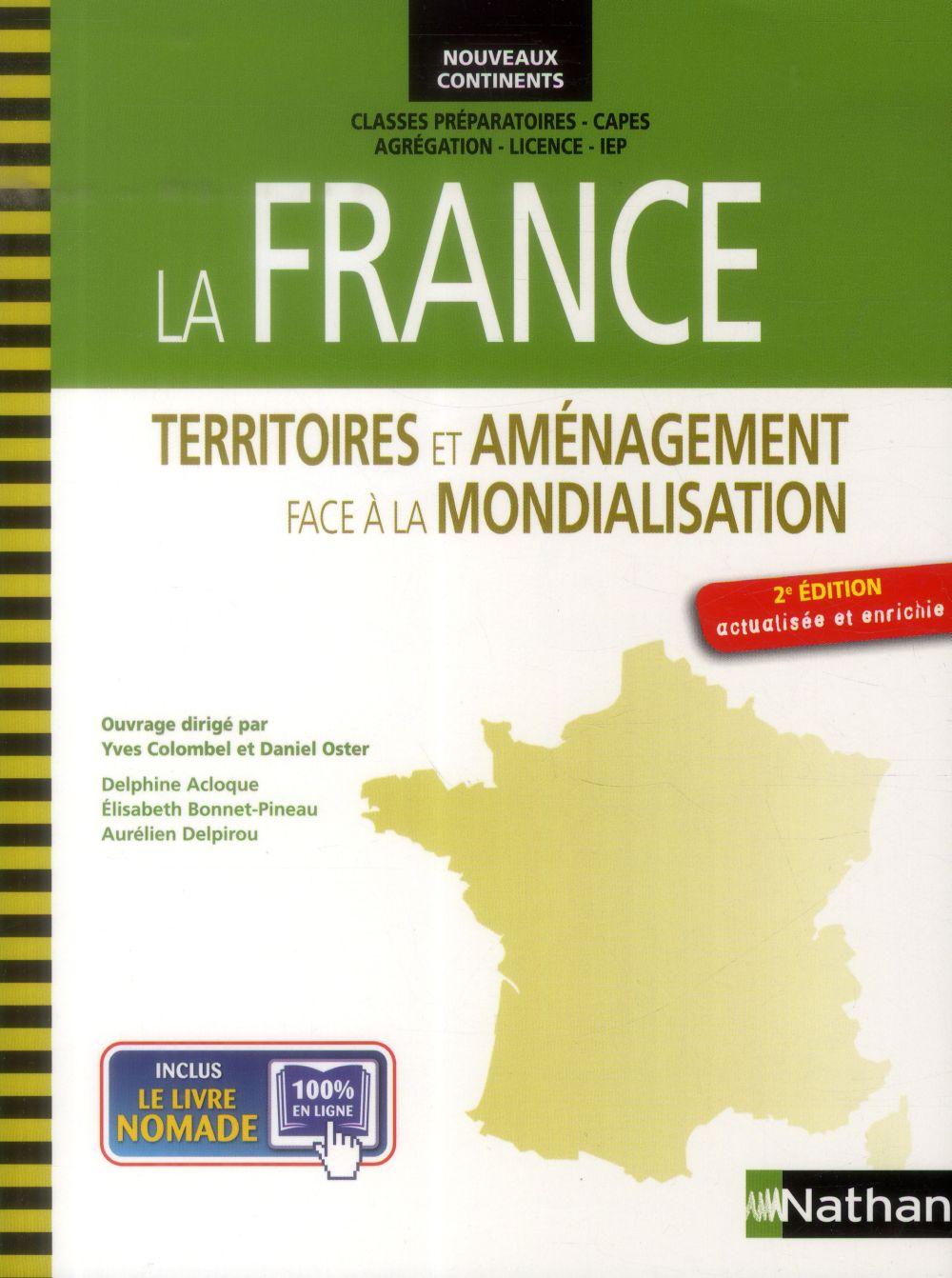 COLOMBEL/OSTER - LA FRANCE - TERRITOIRES ET AMENAGEMENT FACE A LA MONDIALISATION NOUVEAUX CONTINENTS