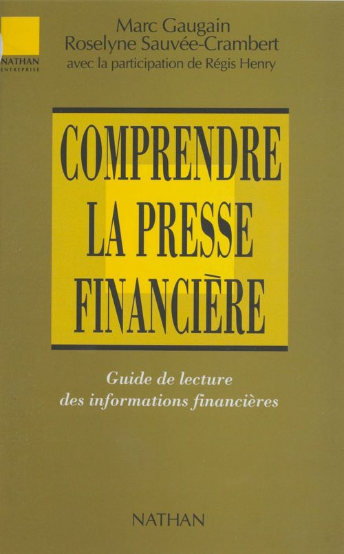 Comprendre la presse financiere