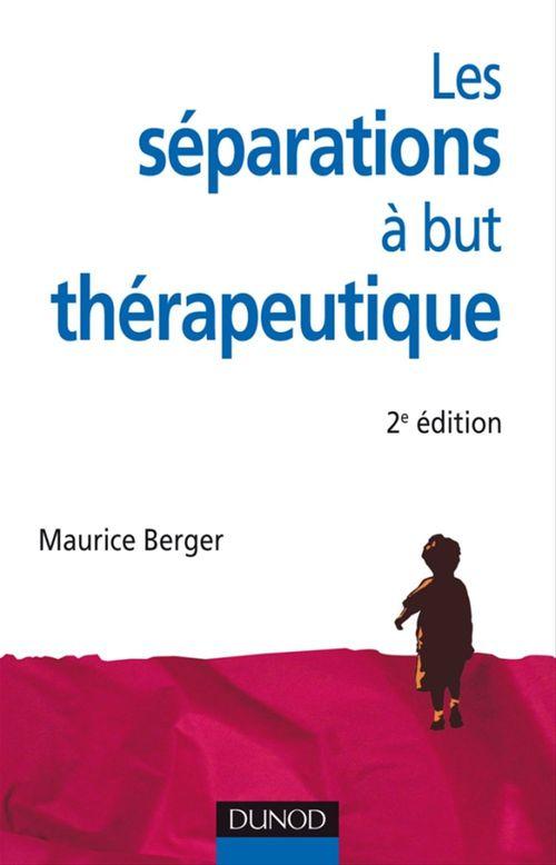 Les séparations à but thérapeutique (2e édition)
