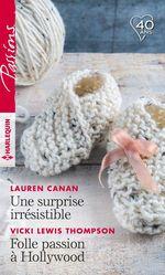 Vente EBooks : Une surprise irrésistible - Folle passion à Hollywood  - Vicki Lewis Thompson - Lauren Canan