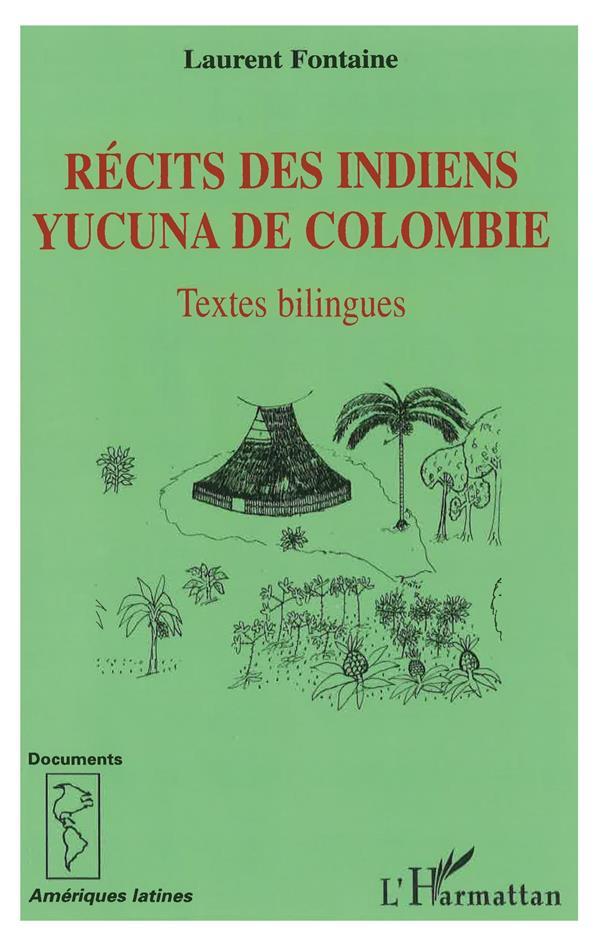 Récits des indiens Yucuna de Colombie