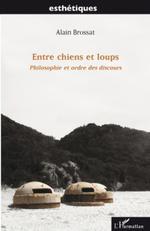 Vente Livre Numérique : Entre chiens et loups  - Alain BROSSAT